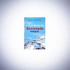 """""""A Psicologia da Sociedade Integralapresenta uma abordagem revolucionária da educação.Ao nosso redor, vemos a prova de que uma paradoxal mudança de…"""""""