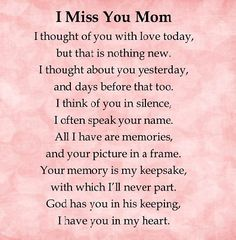 I miss you mom love quotes i miss you mother quotes love quotes for mom Phrase Choc, Mom I Miss You, Love My Mom, Dear Mom, Missing You Quotes, Rip Mom Quotes, Missing Mom Poems, Funeral Poems For Mom, Mom Sayings