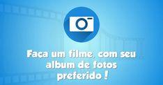 Crie um video com as fotos mais lindas do seu álbum!