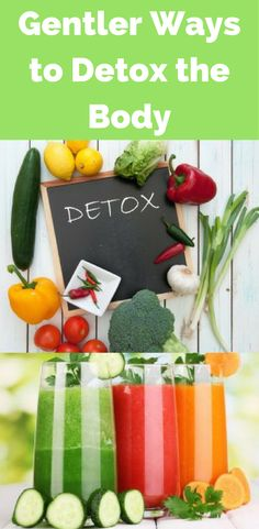Gentler ways to detox the body natural remedies