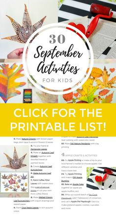 A printable list of 30 September activities for kids that includes autumn leaf crafts, apple recipes and activities, seasonal art ideas, book suggestions, and more!