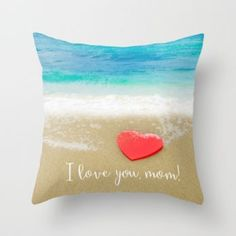 Mothers day throw pillow I love you mom! by beachlovedecor #pillow #pillowcover #giftformom #motherdaygifts