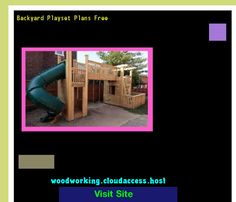 Backyard Playset Plans Free 221732 - Woodworking Plans and Projects!