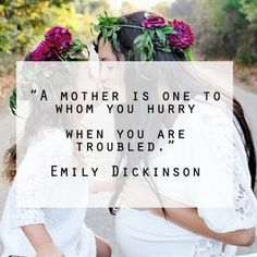 Emily Dickinson Quote - 50 Best Quotes About Motherhood Mom Quotes, Mother Quotes, Bible Verses Quotes, Poetry Quotes, Best Quotes, Quotes To Live By, Nice Quotes, Quotable Quotes, Rainer Maria Rilke
