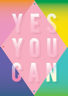 Yes You Can by Saskia Pomeroy #illustration #typography