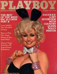 Dolly Parton nixes another appearance on Playboy's cover. Dolly Parton - wearing the low-cut iconic bunny suit made famous by Playboy magazine - was on the cover of the October 1978 issue of Playboy. Raquel Welch, Playboy Bunny, Playboy Playmates, Vintage Playmates, Famous Celebrities, Famous Women, Celebs, Famous People, Real Women