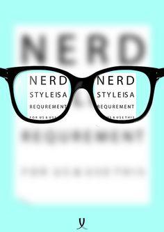 Nerd Style...thanks exhibitposter.com