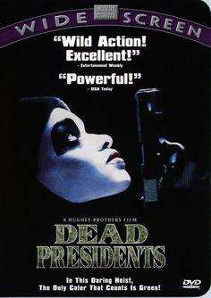 Dead Presidents (1995) 119 min  -  Crime | Drama | Thriller  -  6 October 1995 (USA)