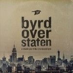 Byrd Over Staten: A Shaolin Jazz tribute to Donald Byrd