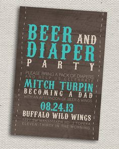 """Rustic Beer & Diaper Party Invitation Printable; this would be such a cute idea for a coed baby shower or a separate """"guy's shower"""" or """"man shower"""""""
