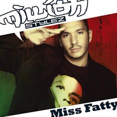 Miss Fatty - Million Stylez