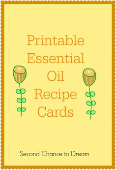 Printable Essential Oil Recipe Cards and labels- perfect for a class or to give along with a DIY gift