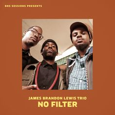 """Excited to announce JBL Trio Releasing New EP """" No Filter """" via Bns Sessions  Oct 28th , 2016  Thanks goes out to All guest Artist & Strange Weather Recording & Desert Park   Featuring - Guitarist Anthony Pirog / Vocalist Nicholas Ryan Gant / MC - P.SO the Earth Tone King   JBL Trio is ...   Luke Stewart - Bass  Warren G Crudup III - Drums  James Brandon Lewis - Saxophone"""