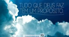 Frases para Facebook - Tudo que Deus faz | Frases com imagens e recados para Facebook