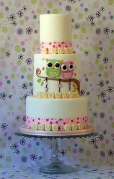 I Love this cake! I Will Owlways Love You - All fondant, fabric ribbon, letters candy melts. Pretty Cakes, Beautiful Cakes, Amazing Cakes, Beautiful Desserts, Crazy Cakes, Fancy Cakes, Cupcakes, Cupcake Cakes, Round Wedding Cakes