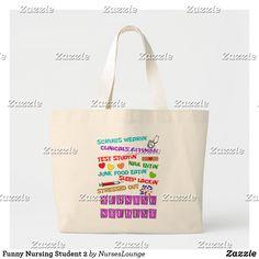 Shop Funny Nursing Student 2 Large Tote Bag created by NursesLounge. Nursing Classes, Nursing School Humor, Funny Nursing, Nurse Humor, Class Of 2020, Nursing Students, Large Tote, Kids Shop, Reusable Tote Bags
