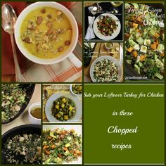 Sub your Leftover Turkey for Chicken in these Chopped recipes / The Kitchen Chopper