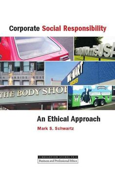 Buy Corporate Social Responsibility by Mark S. Schwartz at Mighty Ape NZ. A current and accessible introduction to the key concepts of corporate social responsibility. The term corporate social responsibility (CSR) is often . Ethical Issues, Business Ethics, Corporate Social Responsibility, York University, Susa, Associate Professor, Book Photography, Book Format