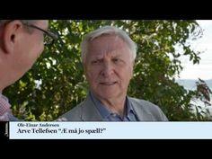 ▶ Arve Tellefsen - Æ må jo spæll? - YouTube