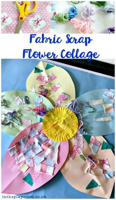 use fabric scraps to make a flower collage, great collaborative art projects for kids - they can decorate a petal each then put them all together to make the final display
