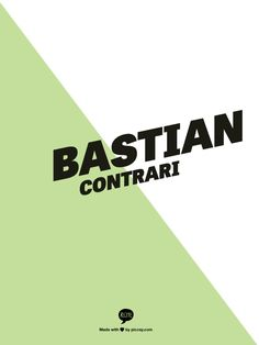 BASTIAN CONTRARI
