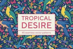 Tropical desire patterns -40% OFF  @creativework247