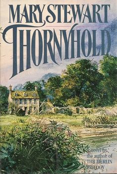 Mary Stewart Reading Notes: Thornyhold