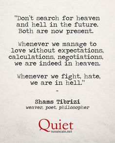 Shams Tabrizi on heaven and hell: | (Tagged: quote, heaven, hell, philosophy)
