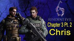 Resident Evil 6 Walkthrough (Chris Chapter 3 Pt. 2/4)