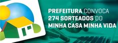 """BLOG  """"ETERNO APRENDIZ"""" : PREFEITURA CONVOCA 247 SORTEADOS DO PROJETO MINHA ..."""