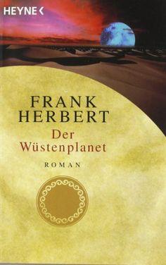 Der Wüstenplanet. Roman von Frank Herbert http://www.amazon.de/dp/3453186834/ref=cm_sw_r_pi_dp_Eqzcub00WTBAM