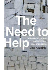 The Need To Help Technology And Society Humanitarian Duke University Press