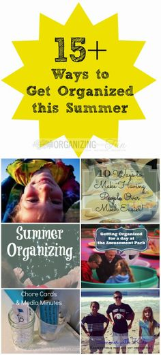 15 Ways to have an organized summer :: OrganizingMadeFun.com