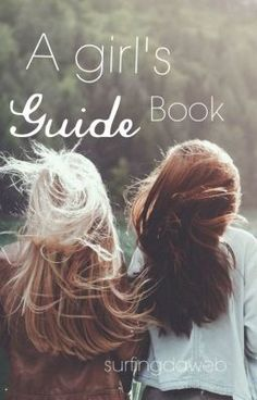 A Girl's Guide Book #wattpad #