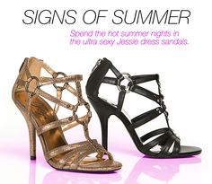 Signs of Summer: Spend the hot summer nights in the ultra sexy JESSIE dress sandals from Fergie Footwear!