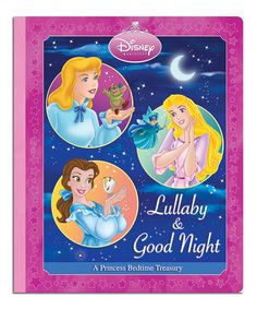 Love this Lullaby & Good Night: A Princess Bedtime Treasury Board Book on #zulily! #zulilyfinds
