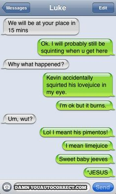 @Nicole Farzaneh, thank you for reminding us about damnyouautocorrect . makes me laugh every time.