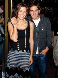 Maggie and Jake Gyllenhaal- I would wish I was his sister, but then it would be weird when we get married.