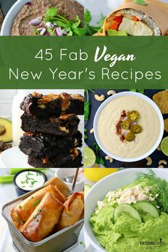 45 Fab Vegan New Years Recipes – Eat. 45 Fab Vegan New Years Recipes Healthy Vegan Snacks, Delicious Vegan Recipes, Vegan Food, Vegan Appetizers, Veggie Recipes, Whole Food Recipes, Vegetarian Recipes, Vegetarian Options, Vegetarian New Years Eve Dinner