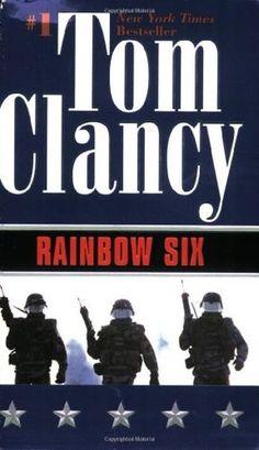 Rainbow Six (John Clark, #2) - Tom Clancy  Staff Pick: Anthony