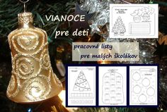 Vianoce - vianočné pracovné listy Toddler Activities, Christmas Ornaments, Holiday Decor, Advent, Toddlers, Art, Christmas, Activities For Infants, Craft Art