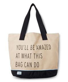 Look what I found on #zulily! Taupe & Black 'What This Bag Can Do' Canvas Tote #zulilyfinds