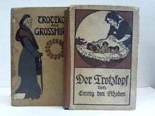 Rhoden, Emmy von / Chapelle-Roobol, Suse La: Der Trotzkopf / Trotzkopf als ...