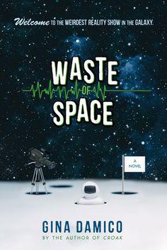 Descargar Waste of Space by Gina Damico PDF ePub Completo