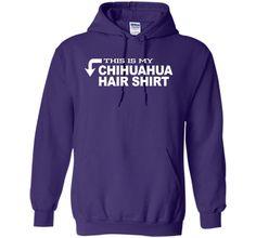 This Is My Chihuahua Hair Shirt Funny Dog Animal T-Shirt