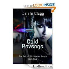 Amazon.com: Cold Revenge (The Fall of the Altairan Empire) eBook: Jaleta Clegg: Kindle Store