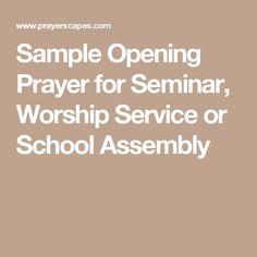 Sample Opening Prayer for Seminar, Worship Service or School Assembly Opening Prayer, Prayer Meeting, Prayer For School Assembly, Offertory Prayer, Morning Assembly, Sample Prayer, Worksheets For Grade 3, School Prayer, Short Prayers