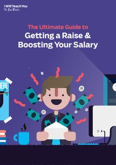 """Get your copy of the """"Ultimate Guide to Asking for a Raise and Negotiating Salary"""""""