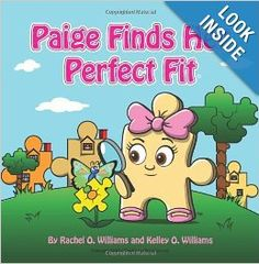 Paige Find Her Perfect Fit -- A Book that teaches kids the importance of standing out by finding their perfect fit!