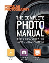 The Complete Photo Manual (Popular Photography): 300+ Skills and Tips for Making Great Pictures. Taking amazing pictures is getting easier and easier with the advances in digital photography. In Take Your Best Shot, the first book in this series with Popular Photography, our expert writers and photographers showed how to capture amazing images in the moment, and how to set up a breath-taking shot. Click The Picture To Read More Or To Download This Photography Book!
